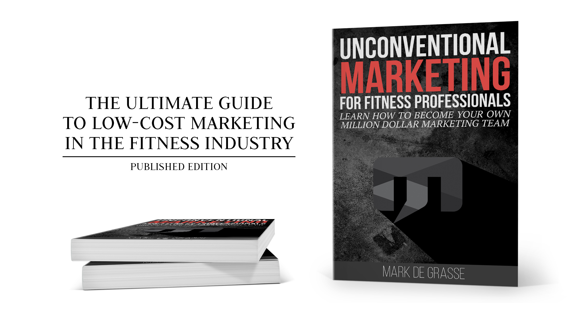 Unconventional Marketing for Fitness Professionals Book