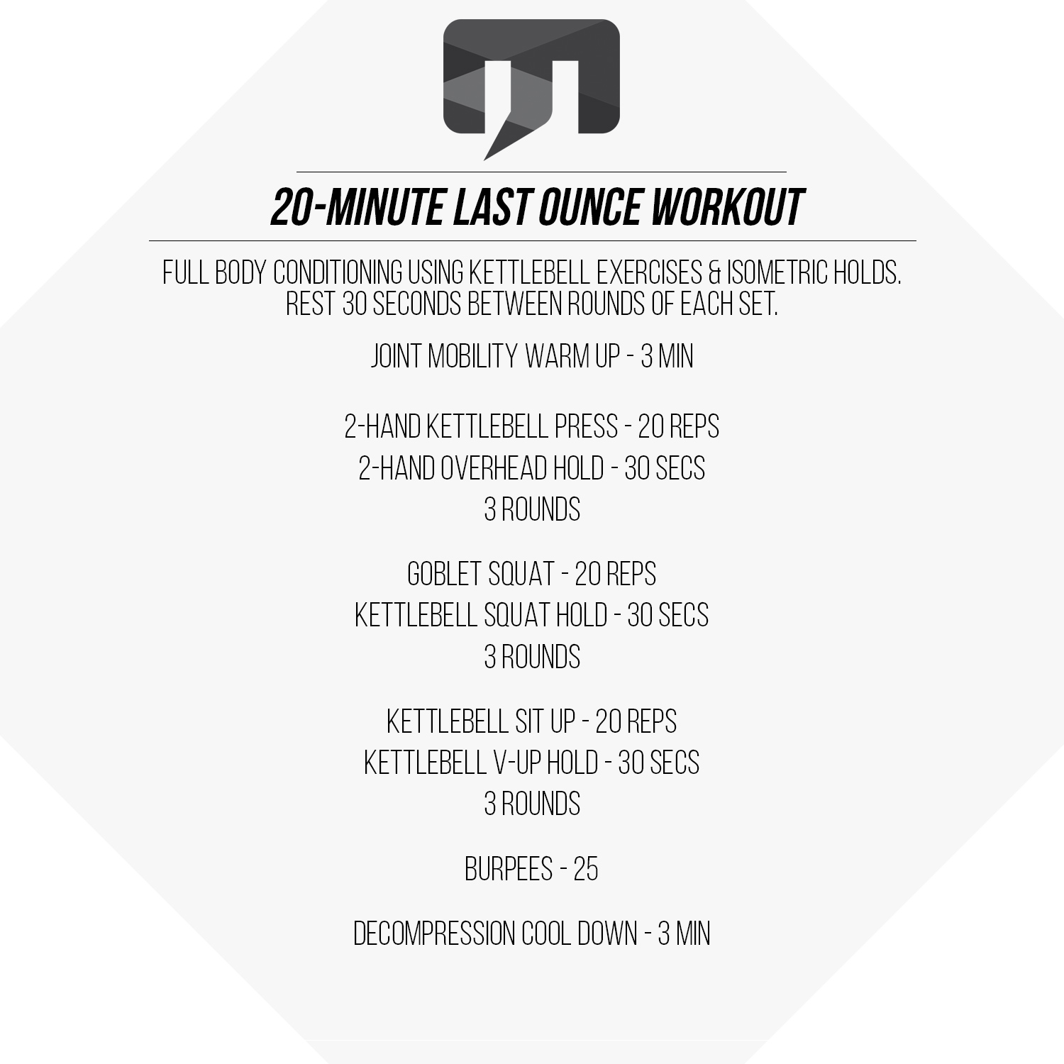 20 Minute Double Kettlebell Workout: 20-Minute Last Ounce Kettlebell Workout