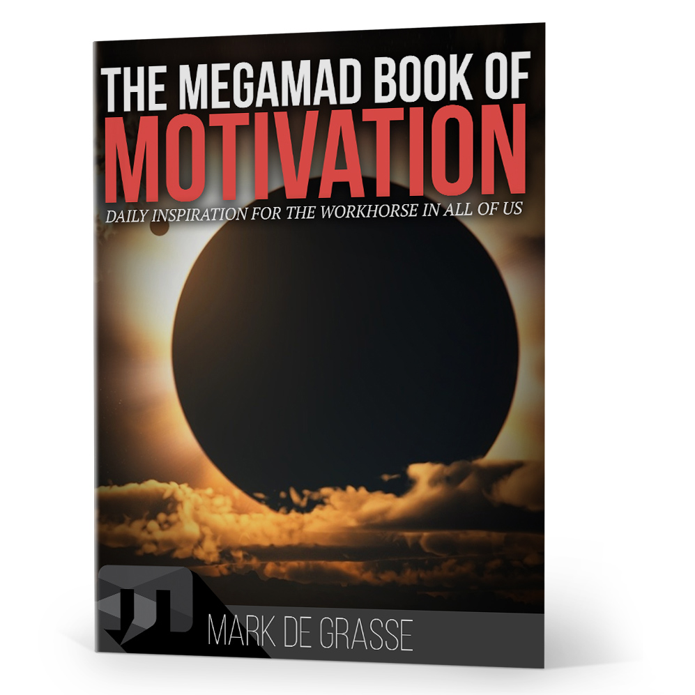 The MegaMad Book of Motivation